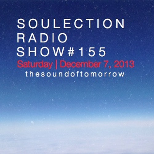 Soulection Radio Show #155