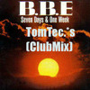 BBE   Seven Days And One Week ( TomTec.*Club Mix)