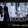 Sawan - Farhan Saeed