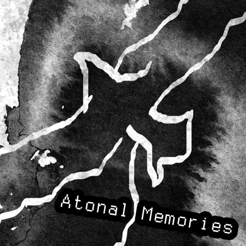 Atonal Memories - Stay a Moment You Are So Fair
