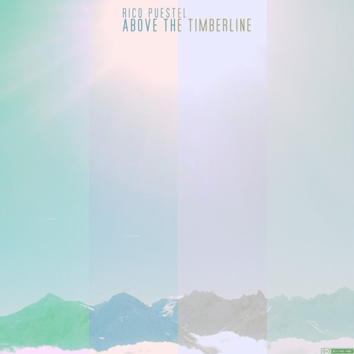 Rico Puestel - Above The Timberline ~ FREE DOWNLOAD ~
