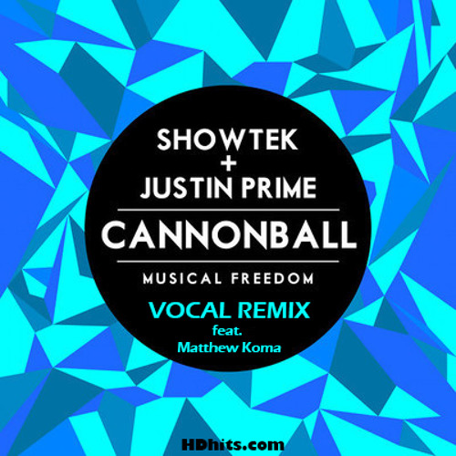 Showtek And Justin Prime Feat. Matthew Koma – Cannonball (Earthquake) (Vocal Mix) | HDhits.com
