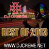 Dj Creme-Best Of 2013 Mix