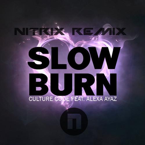 Culture Code Ft. Alexa Ayaz – Slow Burn (Nitrix Remix)