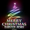 Feliz Navidad (Dubstep Remix)