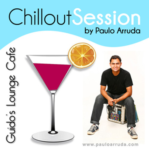 Chillout Session special to Guido's Lounge Cafe Broadcast 092