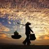 Người mẹ tự hào - Kiban ft Phương Mỹ Chi & Thùy Dương