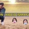 Yaariyan - ABCD (SMAFed Remix)