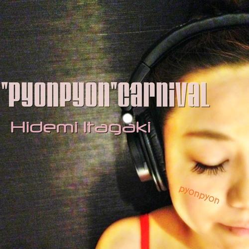 Hidemi Itagaki - Pyonpyon Carnival(Original Mix)