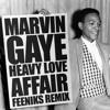 Marvin Gaye - Heavy Love Affair (Feeniks Remix)
