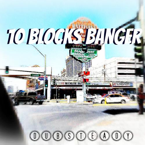 10 Blocks Banger