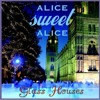 Alice Sweet Alice - Glass - Houses