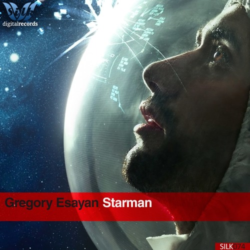 Gregory Esayan - Starman (Original Mix)