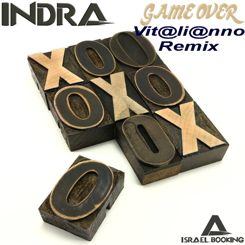 Indra - Game Over (Vit@li@nno Remix)