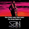 Ram Chahe Leela (Ram Leela) - Psy Break Remix By SAN - The Super DJ