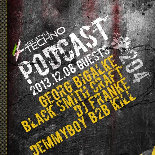 Art Style: Techno | Podcast #204 [Part 2] : Black Smith Craft [ARTSTYLETECHNO.HU]