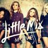 Litle Mix - Move (DJ Felipe Lira)