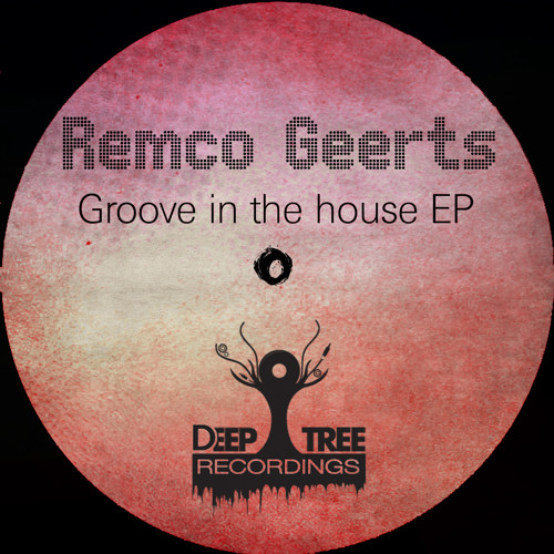 Remco Geerts - Groove In The House (Original Mix)  now 0.90 on Bandcamp