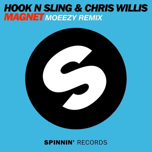 Hook N Sling Ft. Chris Willis - Magnet (Moeezy Remix)  **FREE DOWNLOAD**