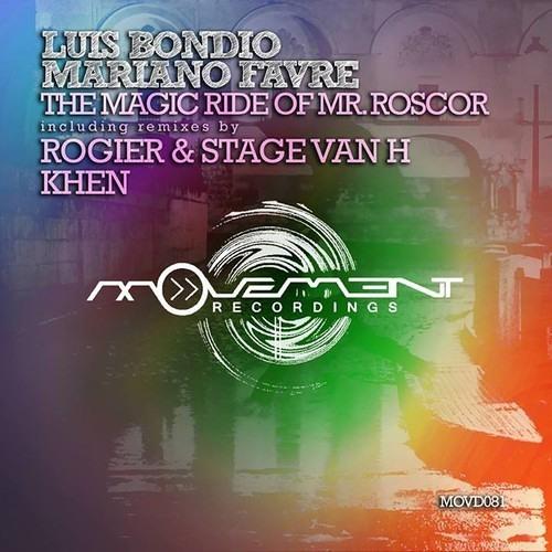 Luis Bondio & Mariano Favre - The Magic Ride Of Mr. Roscor (Khen Remix) Lo - Fi Clip