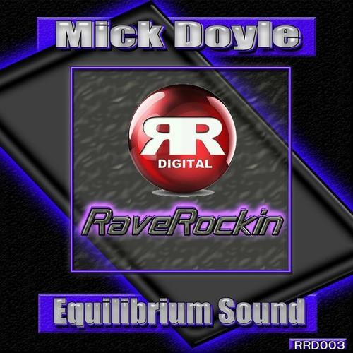Mick Doyle - Equilibrium Sound ( RRD003 )