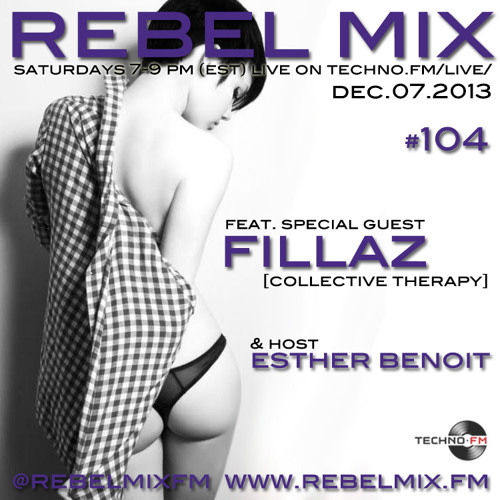 Rebel Mix #104 - ft FillaZ (Collective Therapy) - Dec7.2013