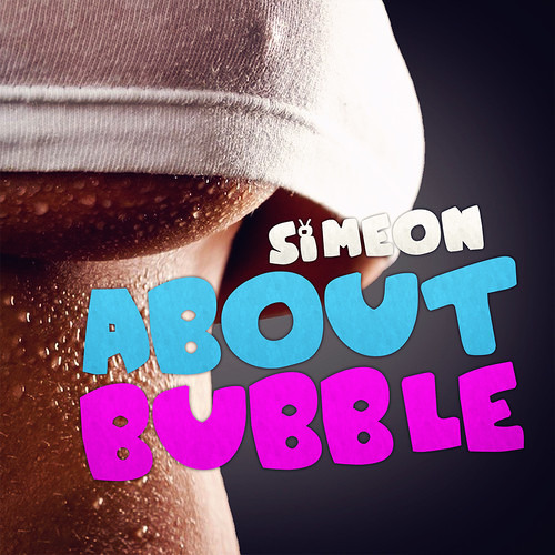 About Bubble by Simeon