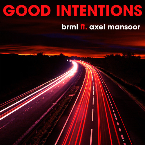 Good Intentions (feat. Axel Mansoor)