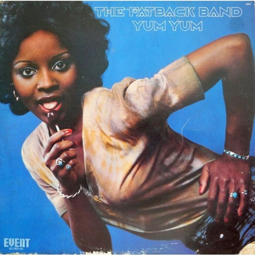 THE FATBACK BAND - YUM YUM (GIMME SOME)- RELOOPED LONG VERSION BY LKT