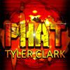 Tyler Clark - PHAT
