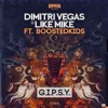 Dimitri Vegas & Like Mike ft Boostedkids - G.I.P.S.Y (Simeon Festival Trap Remix)