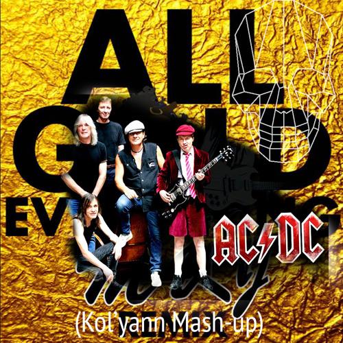 Trinidad James, AC/DC - All Gold Everything w/ Thunderstruck(Kol'yann Mash-up)
