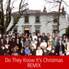 Do They Know It's Christmas - Band Aid (Remixed by W.C.D.A.)