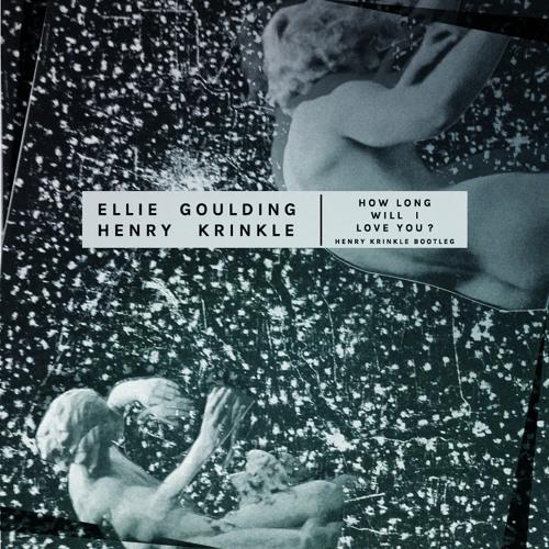 Ellie Goulding - How Long WIll I Love You (Henry Krinkle Bootleg)