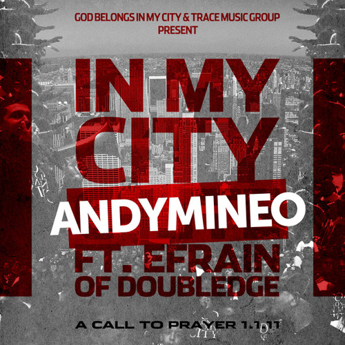 In My City (feat. Efrain Of Doubledge)