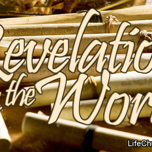Revelation and the Word, pt1