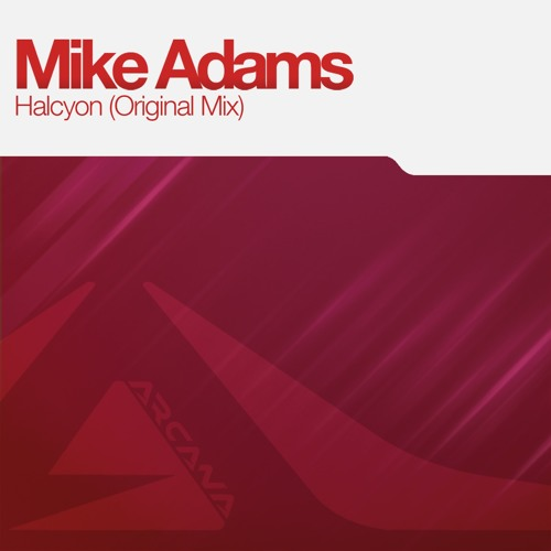 ARC014 : Mike Adams - Halcyon (Original Mix)