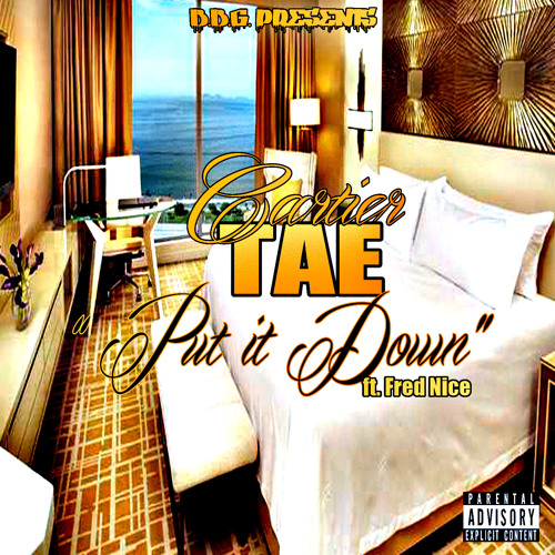 """Cartier Tae """"Put It Down"""" (feat. Fred Nice)"""