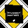 Many Ways-Ferry Corsten ft. Jenny Wahlstrom (Will Atkinson Remix)