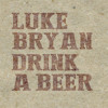 Luke Bryan - Drink A Beer (Ardj Edit) 78
