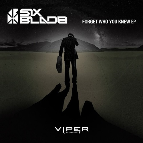Six Blade - Forget Who You Knew (feat. Robby Stone)