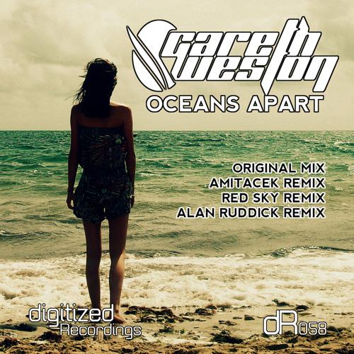 Gareth Weston - Oceans Apart (Alan Ruddick Remix)