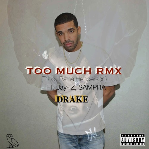Drake-Too Much Remix ft. Jay-Z, Sampha (Prod. Raina Henderson)