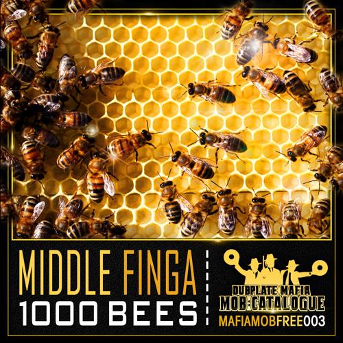 MAFIAMOBFREE003# Middle Finga - 1000 Bees Feat Bassman (FREE D/L | CLICK BUY)