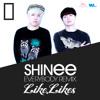 SHINee - Everybody (Like Likes Remix)