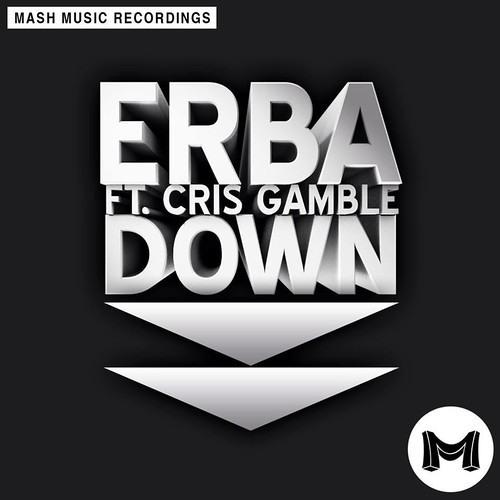 Down feat. Cris Gamble (Nathos & Detramental Remix) - Erba (Preview!)