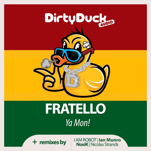 Fratello - Ya Mon! (NoxiK Remix)
