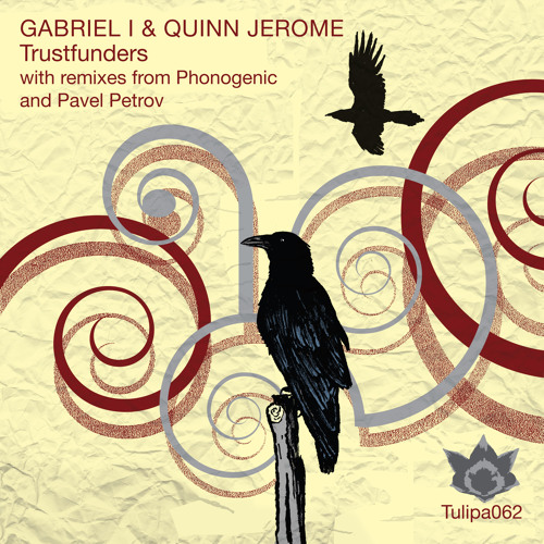 Gabriel I & Quinn Jerome - Trustfunders (Pavel Petrov Flute Mix)