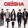 Geisha-Lumpuhkan Ingatanku