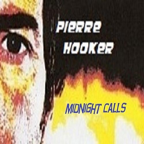 Midnight calls (Pierre Hooker)